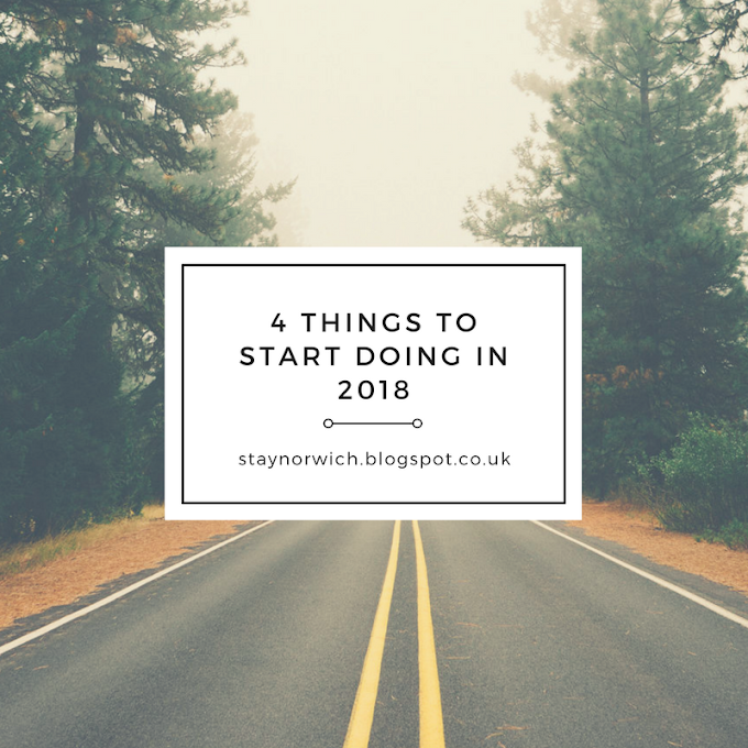 4 Things to start doing in 2018