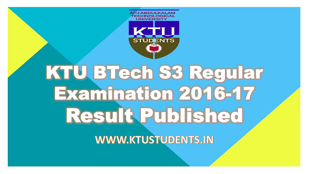 ktu btech s3 result third semester result 2017