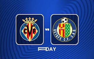 Villarreal vs Getafe – Highlights