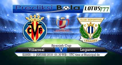 prediksi skor Villarreal vs Leganes 11 januari 2018