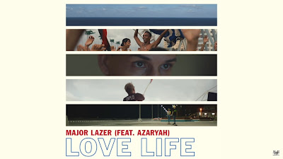 Major Lazer - Love Life Ft. Azaryah