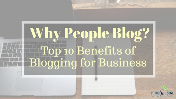 Top 10 benefits of blogging for business