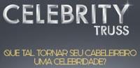Celebrity Truss - Cabelereiro Celebridade
