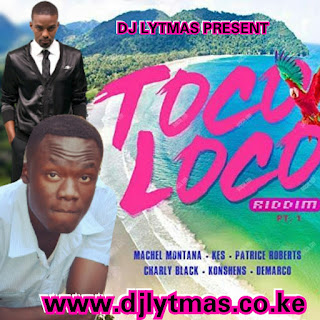DJ LYTMAS - Toco Loco Riddim Mix 2018