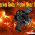 NASA's new record: Parker Solar probe near the Sun