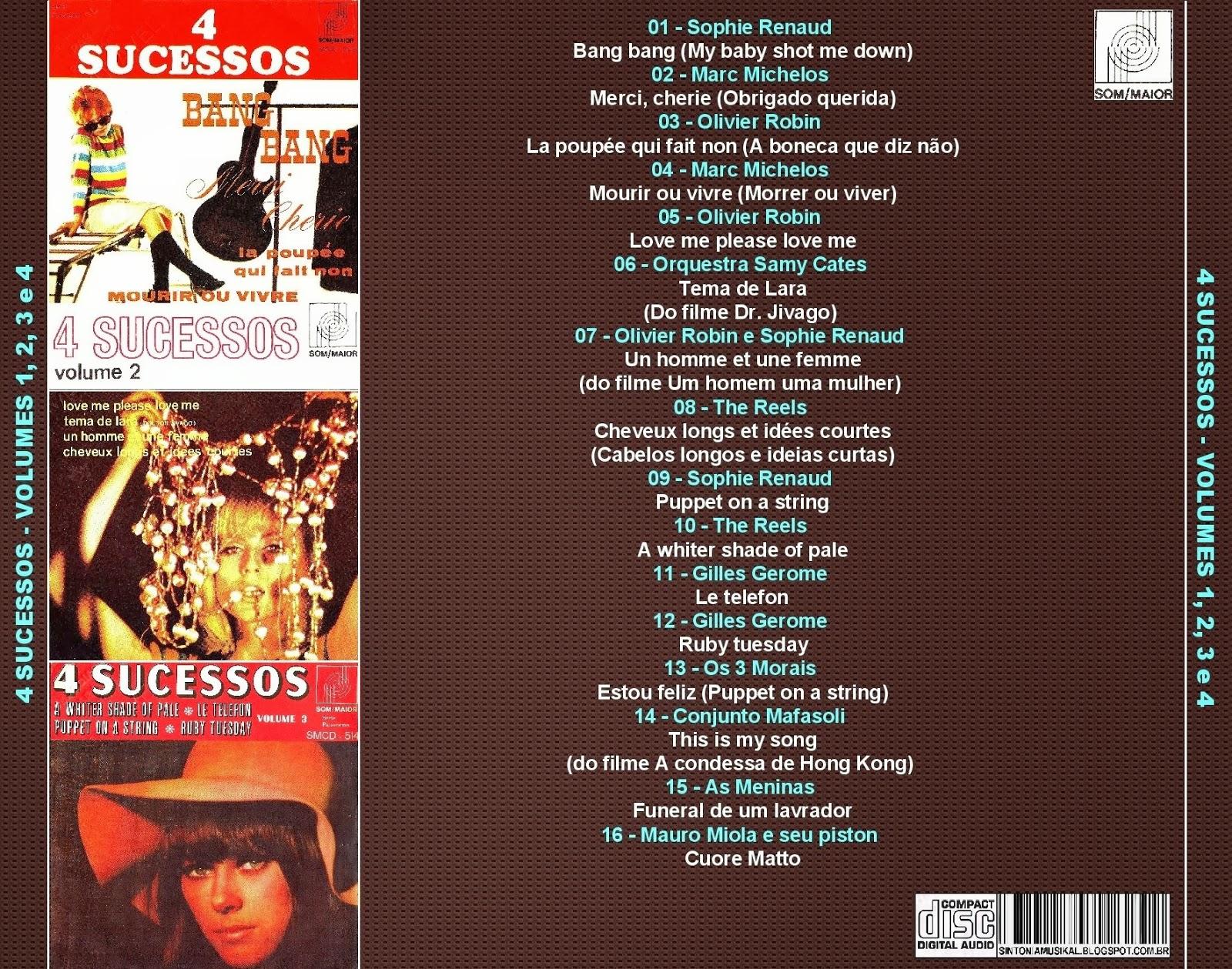 f61c5a9e00b Hoje apresento mais uma interessante coletânea. As 16 faixas da seleção são  de quatro compactos duplos lançados em 1967 pela Som Maior.