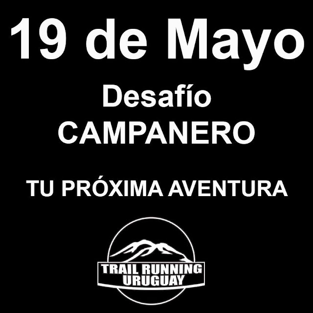 Desafío Campanero (Trail run en Lavalleja, 19/may/2019)
