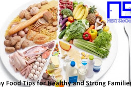 Healthy Food Tips for Healthy and Strong Families