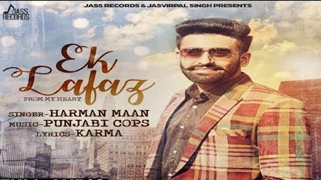Ek Lafaz Lyrics | Harman Maan | Punjabi Song 2017