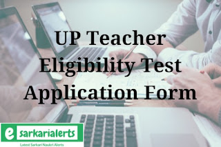 UP Teacher Eligibility Test Application Form 2017