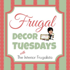 Frugal Decor Tuesdays series at The Interior Frugalista