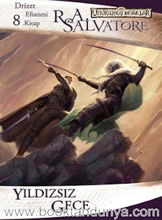 R. A. Salvatore - Unutulmuş Diyarlar - 08 - Drizzt Do'Urden'in Maceraları - 2 - Yıldızsız Gece
