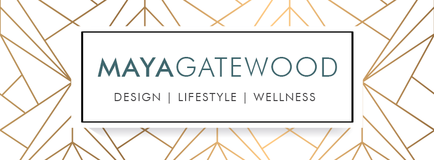 Maya Gatewood Lifestyle, Design and Wellness Blog