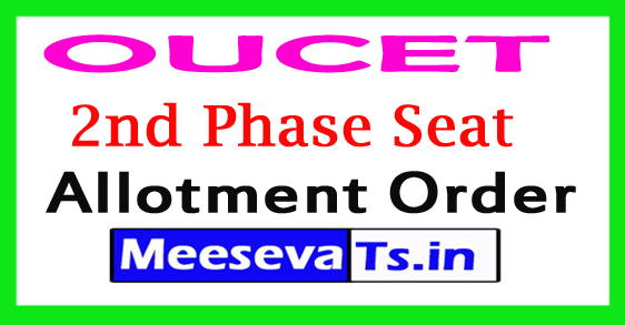 OUCET 2nd Phase Seat Allotment 2018