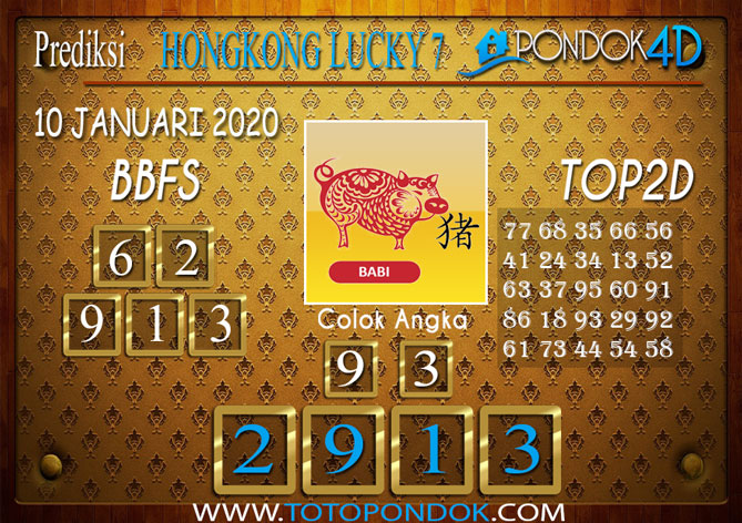 Prediksi Togel HONGKONG LUCKY7 PONDOK4D 10 JANUARI 2020