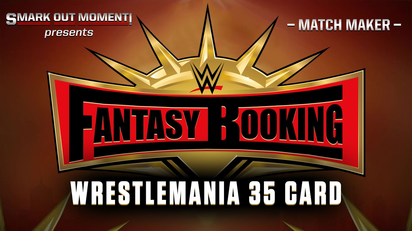 Fantasy Booking WrestleMania 35 Matches Lineup