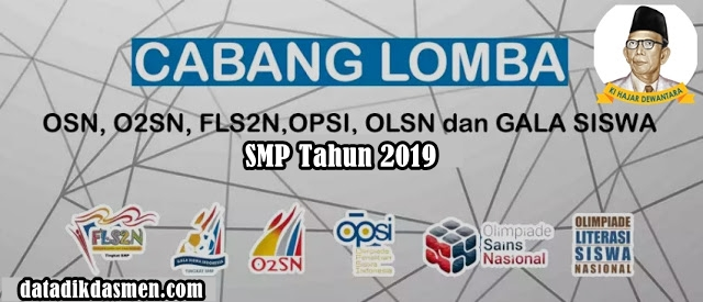 INI JUKNIS/JUKLAK JENJANG SMP LOMBA OSN, O2SN, FLS2N, GSI, FLS TINGKAT NASIONAL 2019