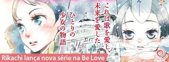 Rikachi lança nova série na Be Love