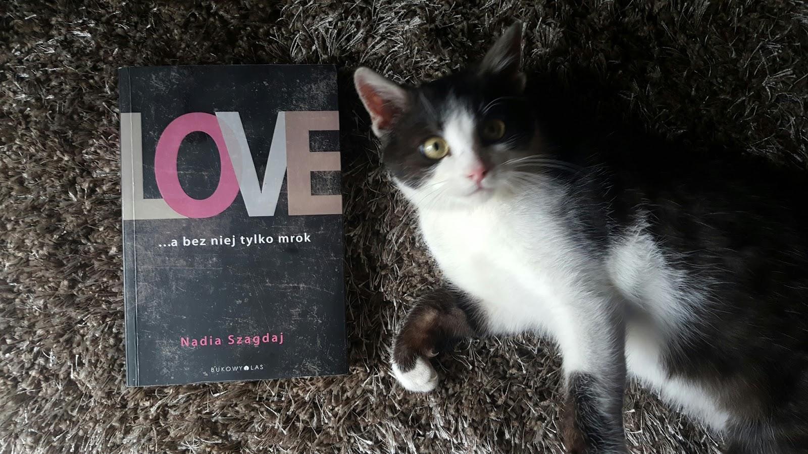 LOVE... A BEZ NIEJ TYLKO MROK