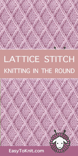 How to knit the Lattice Twist Cable in the round