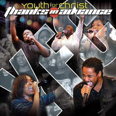 Youth For Christ-Thanks In Advance-