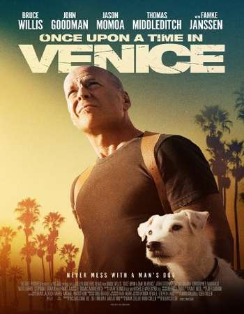 Once Upon a Time in Venice 2017 Full English Movie BRRip Download