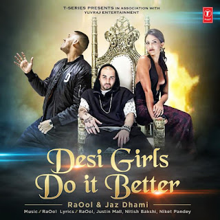 Desi Girls Do It Better - Jaz Dhami (2017)