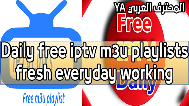 Best Free IPTV Daily Update M3U playlists Worldwide HD CHANNELS