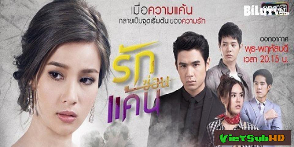 Phim Yêu Dại Khờ Tập 12/12 VietSub HD | A Love To Kill / Ruk Sorn Kaen 2017