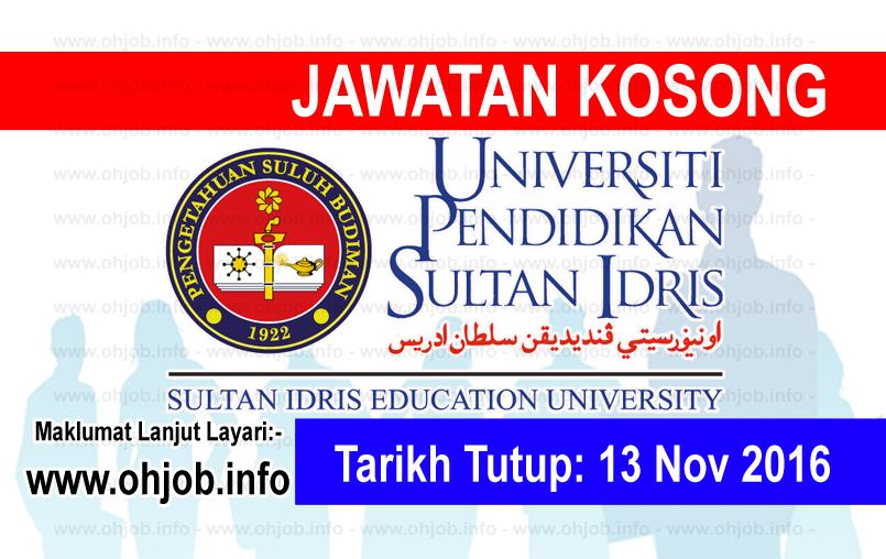 Jawatn Kerja Kosong Universiti Pendidikan Sultan Idris (UPSI) logo www.ohjob.info november 2016