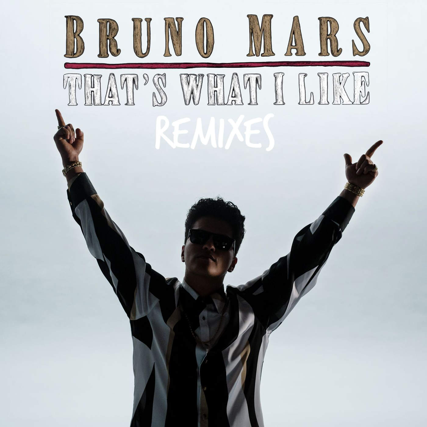 Bruno Mars - That's What I Like (feat. Gucci Mane) [Remix] - Single Cover
