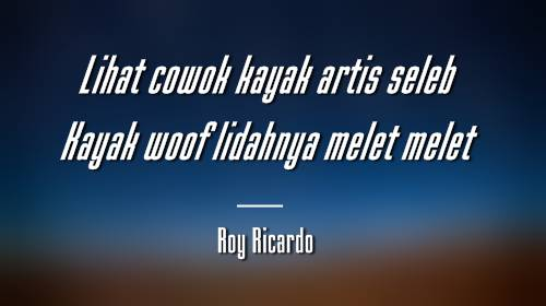 Cantik Cantik Woof - Roy Ricardo