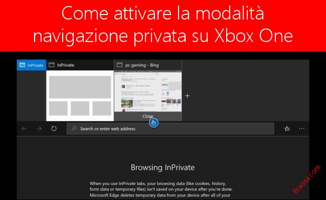 Come attivare la modalità navigazione privata su Xbox One