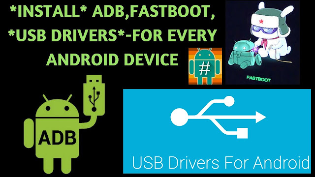 Comment installer les Drivers Android ADB et Fastboot en quelques secondes sur pc