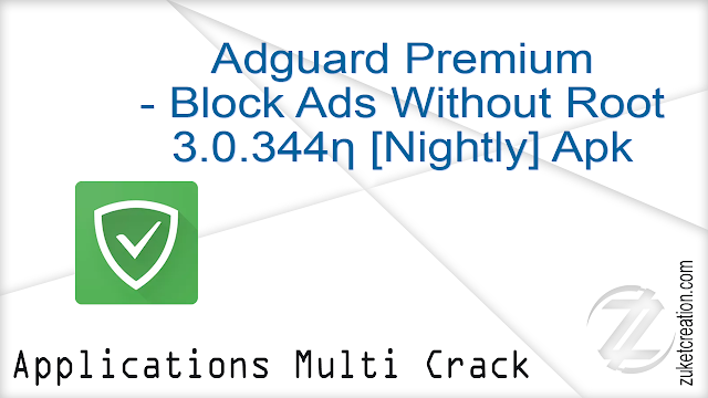 Adguard Premium – Block Ads Without Root 3.0.344ƞ [Nightly] Apk   |  13.6 MB