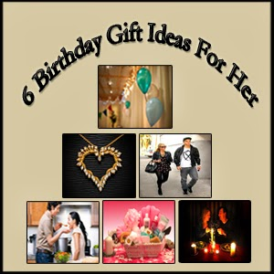 6 Great Birthday Gift Ideas for Her