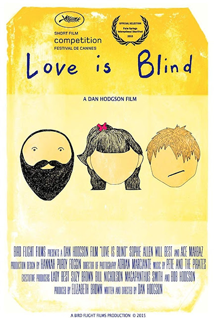 Short film directed by Dan Hodgson in 2015 titled Love is Blind