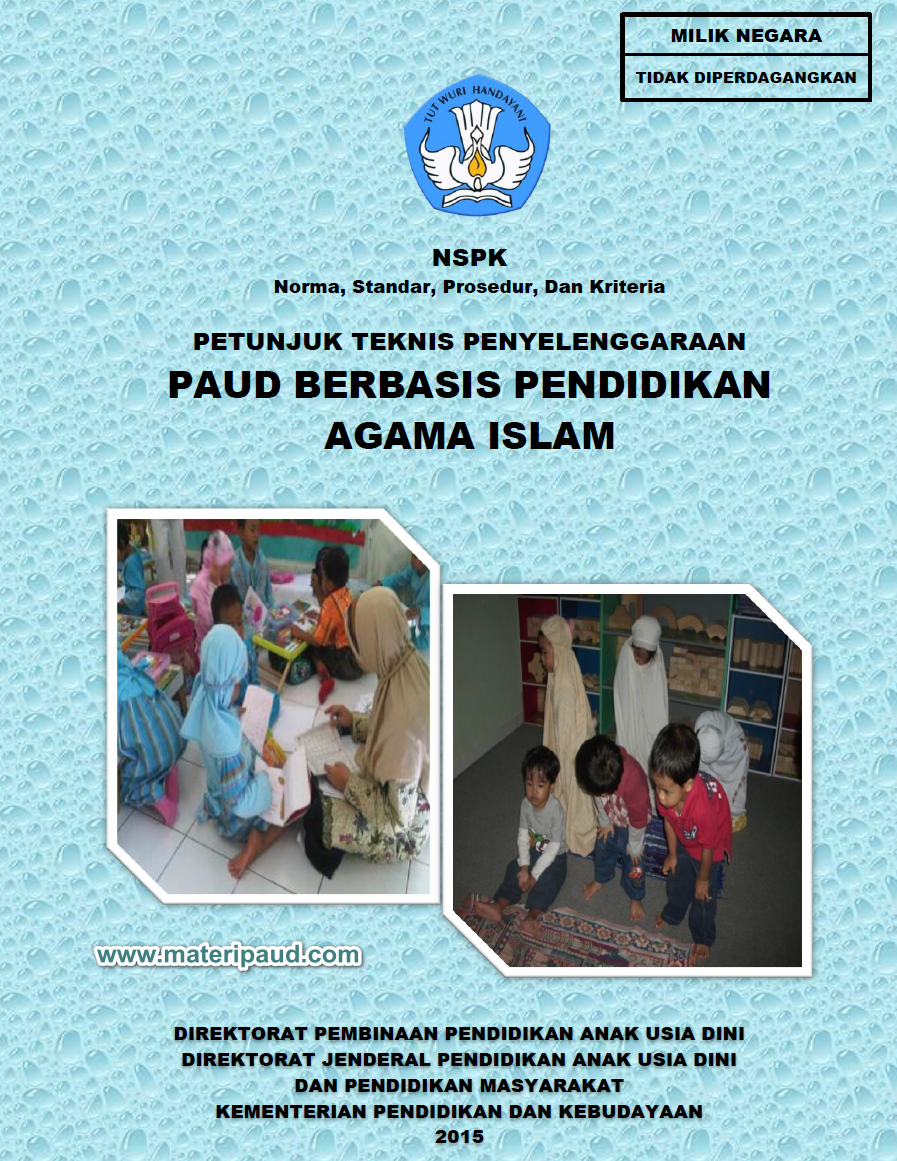Juknis Penyelenggaraan Paud Berbasis Pendidikan Agama Islam Materi Buku Panduan Belajar Penghargaan Dan Terima Kasih Saya Sampaikan Kepada Semua Pihak Yang Telah Memberikan Sumbangsih Dalam Penyusunan Petunjuk Teknis