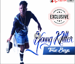 Young Killer (Msodoki) – True Boya