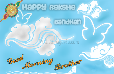 Raksha Bandhan Good Morning Pics For Facebook, Whatsapp