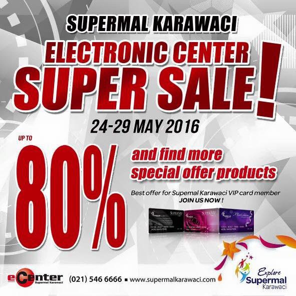 SuperMal Karawaci Electronic Center SUPER SALE Promo Diskon Hingga 80%