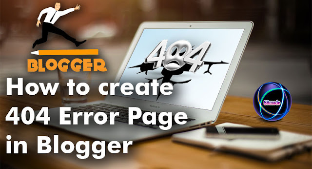 Create 404 Error Page in Blogger