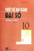 Thiết Kế Bài Giảng Đại Số 10 Nâng Cao Tập 2 - Trần Vinh