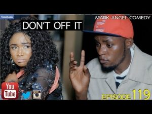 COMEDY: DONT OFF IT (Mark Angel Comedy)