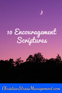 10 Encouragement Scriptures