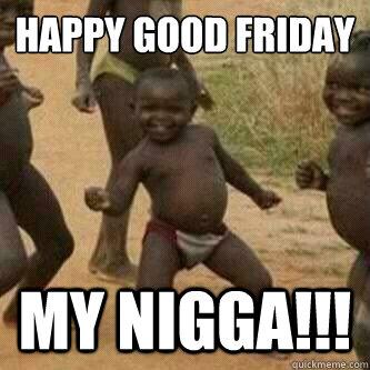 Funny Good Friday Memes 2018