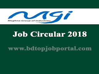Meghna Group of Industries (MGI) Job Circular 2018