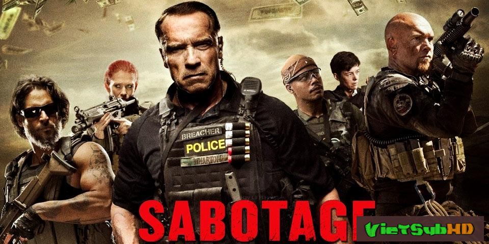 Phim Nhiệm Vụ Cuối Cùng VietSub HD | Sabotage 2014