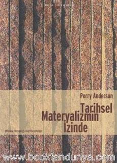 Perry Anderson - Tarihsel Materyalizmin İzinde