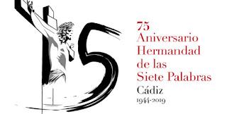 Horario e Itinerario Salida Extraordinaria de la Hermandad de Las Siete Palabra. Cádiz 31 de Agosto del 2019